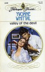 Valley Of The Devil (Harlequin Presents) - Yvonne Whittal