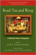 Read 'em and Weep - John Stravinsky, James McManus
