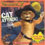 Shrek 2: Cat Attack! (8x8 Storybook W/ Stickers) - David Cody Weiss, Bobbi J.G. Weiss