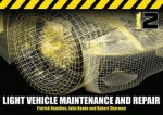 Light Vehicle Maintenance and Repair Level 2: Spiral Bound Version - John Hamilton