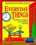 Everyday Things - Chris Oxlade