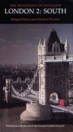 London 2: South - Bridget Cherry, Nikolaus Pevsner