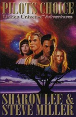 Pilots Choice - Sharon Lee, Steve Miller