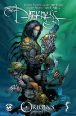 The Darkness Origins Volume 2 (Darkness (Top Cow)) - David Wohl, Christina Z., Garth Ennis, Malachy Coney, Marc Silvestri, Joe Benitez