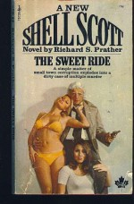 The Sweet Ride - Richard S. Prather