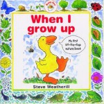 When I Grow Up (Baby Goz) - Stephen Weatherill, Steve Wetherill
