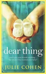Dear Thing - Julie Cohen