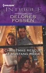 Christmas Rescue at Mustang Ridge - Delores Fossen
