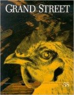 Grand Street #38 - Julio Cortázar, Amy Tan, Jean Stein, Kenzaburō Ōe, Robert Rauschenberg, Walter Hopps, Michael McClure