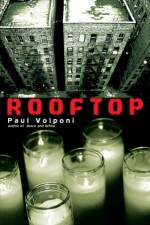 Rooftop - Paul Volponi