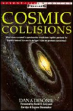 Cosmic Collisions - Dana Desonie