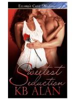 Sweetest Seduction - K.B. Alan