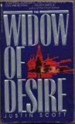 The Widow of Desire - Justin Scott