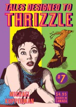 Tales Designed To Thrizzle #5 - Michael Kupperman