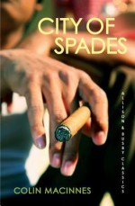 City of Spades - Colin MacInnes