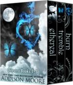 Celestra: Books 1-3 - Addison Moore