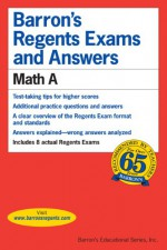 Math A (Barron's Regents Exams and Answers Math a) - Lawrence S. Leff