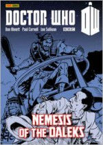 Doctor Who: Nemesis of the Daleks: Collected Seventh Doctor Who Comic Strips, Volume 2 - Paul Cornell, Dan Abnett, Steve Moore, John Freeman, Mike Collins, Steve Dillon, Lee Sullivan, Richard Starkings