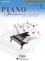 Piano Adventures Performance Book, Level 2A - Nancy Faber
