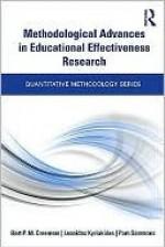 Methodological Advances in Educational Effectiveness Research - Bert Creemers