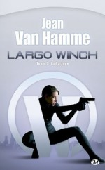 La Cyclope: Largo Winch, T2 (Thriller) (French Edition) - Jean Van Hamme