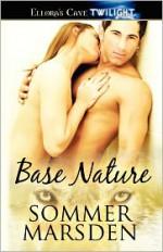 Base Nature - Sommer Marsden