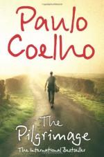 The Pilgrimage - Paulo Coelho