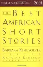 The Best American Short Stories 2001 - Barbara Kingsolver, Katrina Kenison
