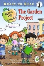 The Garden Project - Margaret McNamara, Mike Gordon