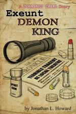 Exeunt Demon King - Jonathan L. Howard