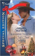 A Cold Creek Holiday - RaeAnne Thayne