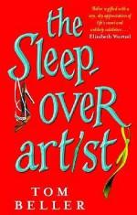 The Sleep Over Artist - Thomas Beller