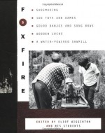 Foxfire 6 - Eliot Wigginton, Foxfire Fund Inc.
