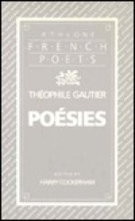 Poesies 1830 - Théophile Gautier, H. Cockerham, Harry Cockerham