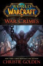 War Crimes - Christie Golden