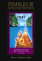 Thai: Learn to Speak and Understand Thai with Pimsleur Language Programs - Simon & Schuster Audio, Pimsleur Language Programs