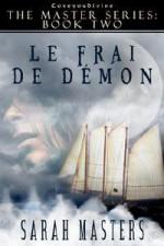 Le Frai De Demon - Sarah Masters