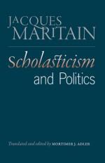 Scholasticism and Politics - Jacques Maritain