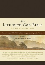 Life with God Bible-OE: With the Deuterocanonical Books - Richard J. Foster, Glandion Carney, Bill Long, Bruce Demarest, James Earl Massey, Catherine Taylor, Emilie Griffin, Peter Enns, Tim Beal, Marva J. Dawn, Rebecca Gaudino, Evan Howard, Renovare, Dallas Willard, Walter Brueggemann, Eugene H. Peterson, James M. Rand, Joshua C
