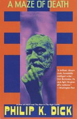 A Maze of Death - Philip K. Dick