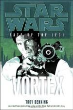 Vortex - Troy Denning