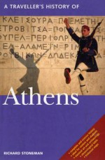 A Traveller's History of Athens - Richard Stoneman, Denis Judd, Peter Geissler