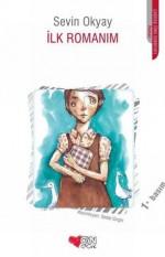 İlk Romanım - Sevin Okyay