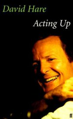 Acting Up - David Hare