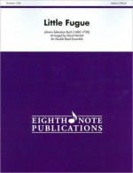 Little Fugue: For Double Reed Ensemble, Score & Parts - Johann Sebastian Bach, David Marlatt