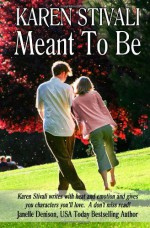 Meant To Be - Karen Stivali