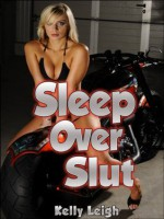 Sleepover Slut: A Rough Threesome Encounter And Sexual Punishment Short - Kelly Leigh