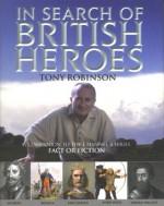 British Legends: Fact or Fiction? - Tony Robinson