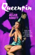 Queenpin - Megan Abbott