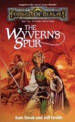 The Wyvern's Spur: The Finders Stone Trilogy, Book 2 (Finer's Stone Trilogy, Book 2) - Kate Novak